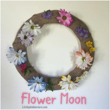 May's full moon is almost here! Here are some fun activies to help you and your child celebrate the Flower Moon..jpg